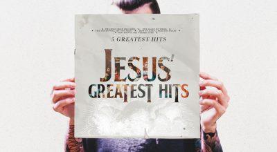 Jesus' Greatest Hits