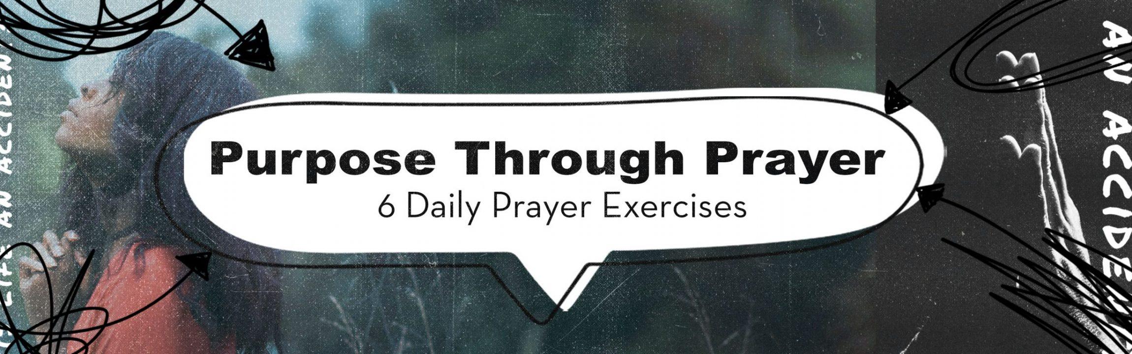 Purpose through Prayer - Feature